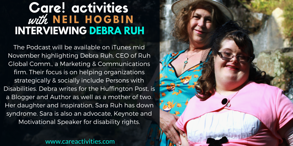 Care Activities with Neil Hogbin Interviewing Debra Ruh podcast